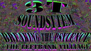 Left Bank Village - Breaking the Psylence