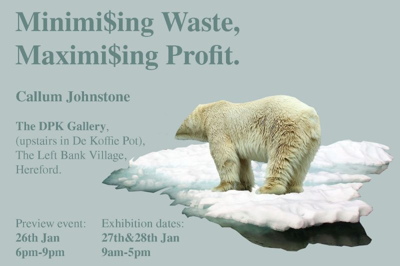 The Left Bank Village - Exhibition Minimising Waste, Maximising Profit