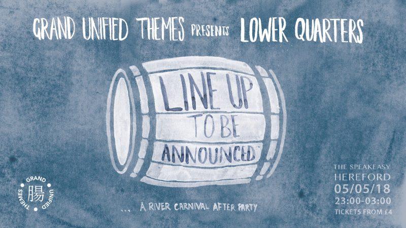 G.U.T. presents: LOWER QUARTERS @ The Speakeasy | England | United Kingdom