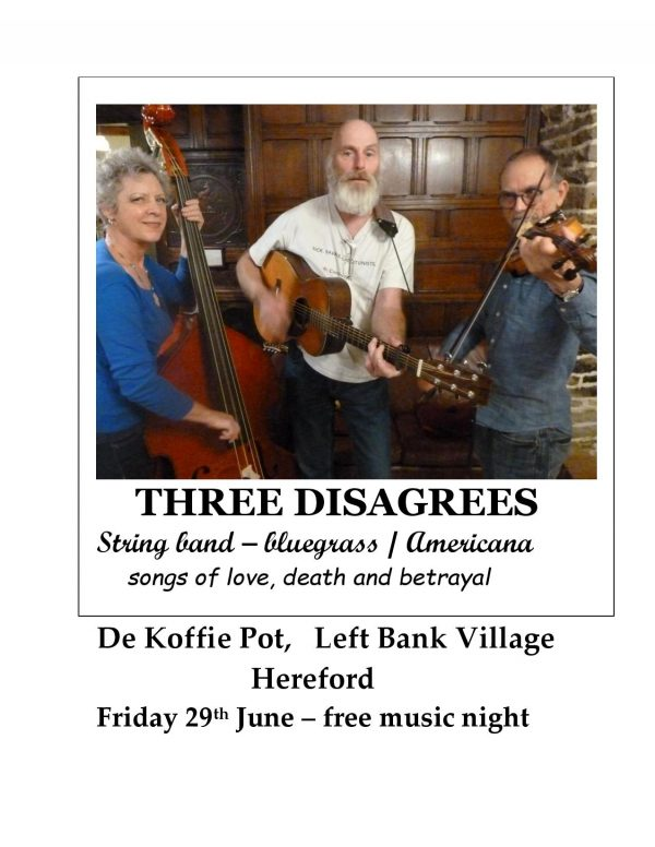 Free Music Fridays presents the Three Disagrees @ The Left Bank Village | England | United Kingdom