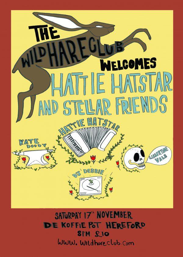 Hattie Hatstar & Stellar Friends @ De Koffie Pot   England   United Kingdom