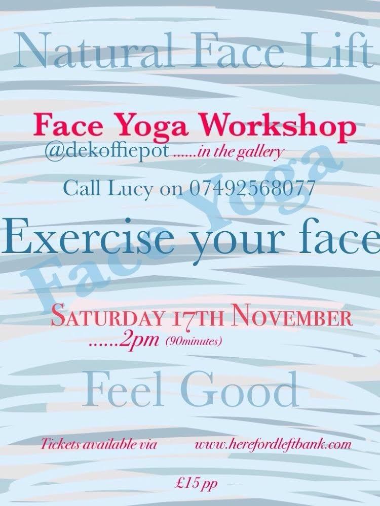 Face Yoga Workshop @ De Koffie Pot   England   United Kingdom
