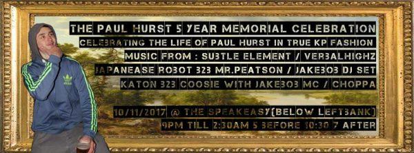 Paul Hurst 5 years Memorial Celebration @ The Speakeasy