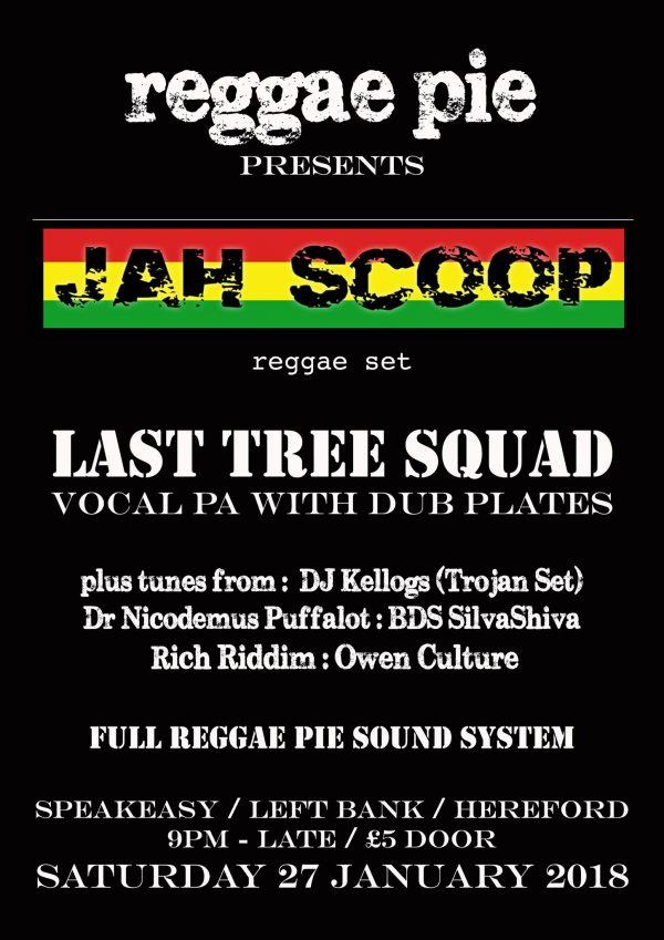 Reggae Pie presents JAH SCOOP - THE LEFT BANK VILLAGE