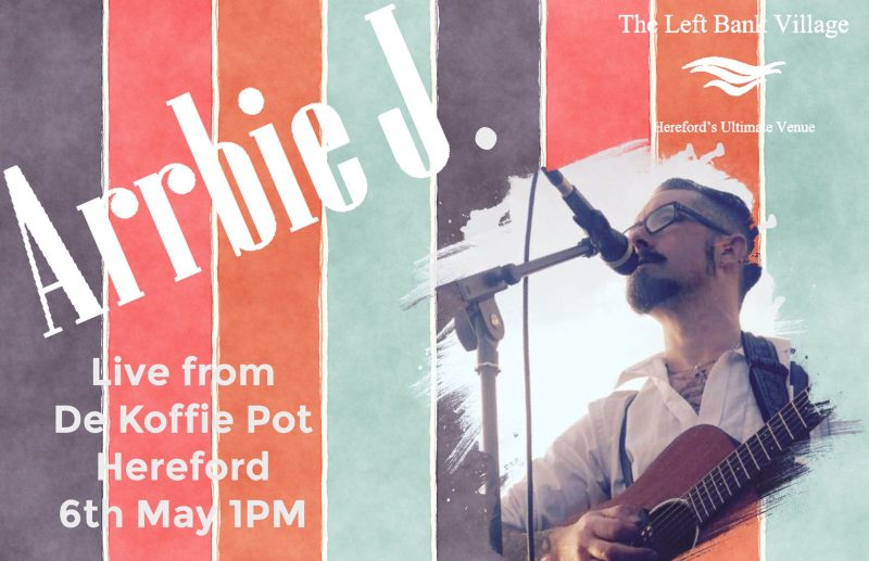 Bandstand Buskers presents Arrbie J - The Left Bank Village
