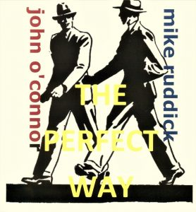 Mike Ruddick 'The Perfect Way'